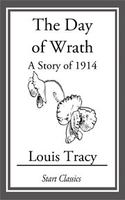 The Day of Wrath a Story of 1914 cover image