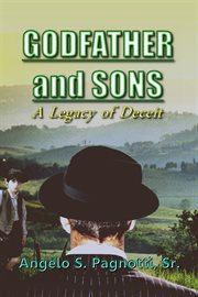 Godfather and Sons: A Legacy of Deceit
