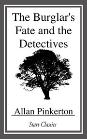 The Burglar's Fate and the Detectives cover image