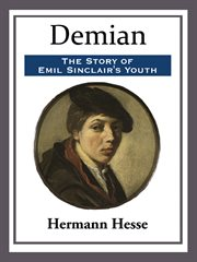 Demian the story of Emil Sinclair's youth cover image