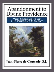 Abandonment to divine providence cover image