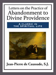 Letters on the practice of abandonment to divine providence cover image