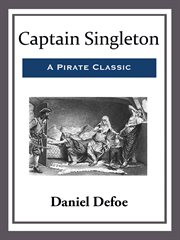 The life, adventures, and pyracies of the famous Captain Singleton cover image