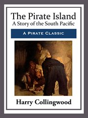 The pirate island a story of the South Pacific cover image