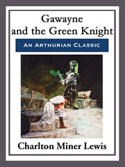 Gawayne and the Green knight: a fairy tale cover image