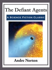 The defiant agents cover image