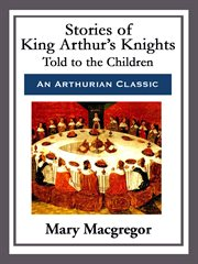 Stories of King Arthur's knights cover image