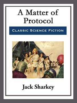 Cover image for A Matter of Protocol