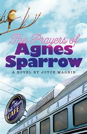 The prayers of Agnes Sparrow cover image