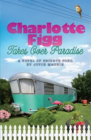 Charlotte Figg takes over Paradise cover image