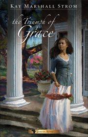 The triumph of Grace cover image