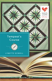 Tempest's course: quilts of love series cover image