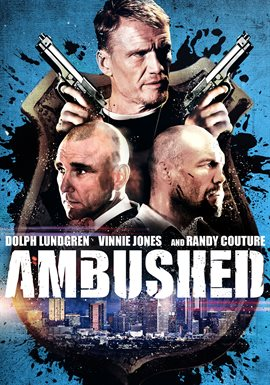 Ambushed / Dolph Lundgren