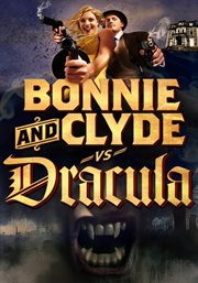 Bonnie and Clyde vs. Dracula cover image