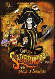 Captain Sabertooth, the Next Adventure