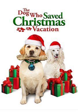 The Dog Who Saved Christmas Vacation, book cover
