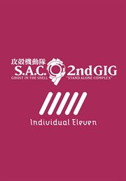Ghost in the shell. S.A.C 2nd gig, Individual eleven cover image