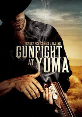 Gunfight At Yuma / Joe Estevez