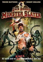 Jack Brooks, monster slayer cover image