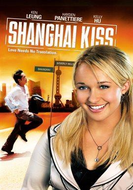 Shanghai Kiss / Hayden Panettiere