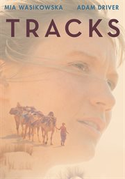 Tracks / Mia Wasikowska