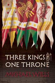 Three Kings | One Throne