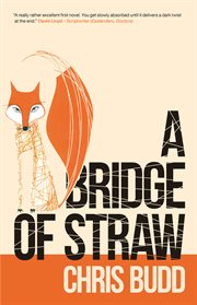 A Bridge of Straw