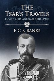 The Tsar's Travels
