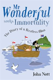 Mr Wonderful Seeks Immortality
