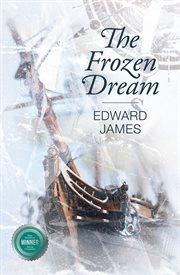 The Frozen Dream