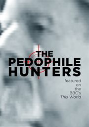 The Pedophile Hunters