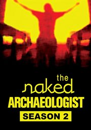 The Naked Archaeologist - Season 2
