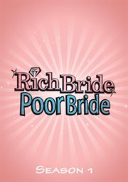 Rich Bride, Poor Bride - Season 1