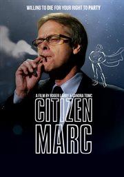 Citizen Marc