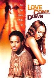 Love come down cover image