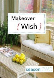 Makeover Wish - Season 2