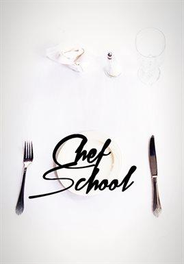 Cover image for Chef School - Season 1