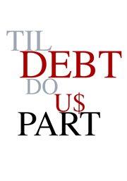 Til Debt Do Us Part - Season 1