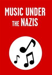 Music under the Nazis