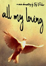 All my loving : a film of pop music cover image