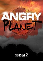 Angry Planet - Season 2
