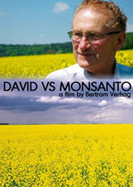 David vs. Monsanto / Percy Schmeiser