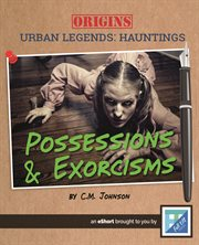 Possessions & Exorcisms