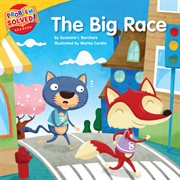 The big race : a lesson on perseverance cover image