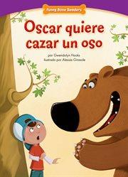 Oscar quiere cazar un oso cover image