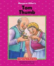 Margaret Hillert's Tom Thumb cover image