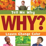 Tell me why leaves change color cover image
