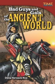 Bad guys and gals of the ancient world cover image