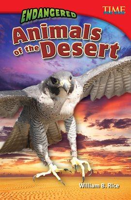 Endangered Animals of the Desert