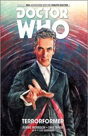 Doctor Who : the twelfth doctor. Issue 1-5, Terrorformer cover image